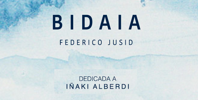 Estreno Abosluto de Bidaia, de Federico Jusid